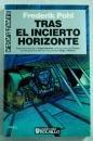 Tras El Incierto Horizonte - Saga Heechee/2 (Spanish Edition)