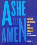 img - for Ashe to Amen: African Americans and Biblical Imagery book / textbook / text book