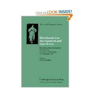 Distributed Ada: Developments and Experiences: Proceedings of the Distributed Ada '89 Symposium, University of Southampton, 11-12 December 1989 (The Ada Companion Series)
