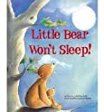 img - for Little Bear Won't Sleep! book / textbook / text book