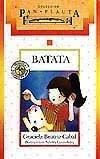 img - for Batata: Historia Para Nenas y Perritos (Coleccion Pan Flauta) (Spanish Edition) book / textbook / text book