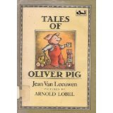 img - for More Tales of Oliver Pig by Leeuwen, Jean Van published by E. P. Dutton Paperback book / textbook / text book