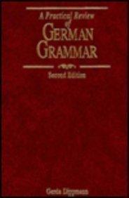 Practical Review of German Grammar  by Gerda Dippmann