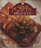 Wrap It Up: Great Gifts