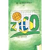 Zico: An Autobiography of a Non-League Footballerby Ryan-Zico Black