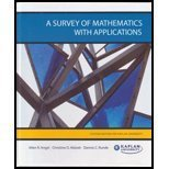 A Survey of Mathematics with Applications Custom Edition (A Survey of Mathematics with Applications)