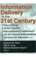 Information Delivery in the 21st Century: Proceedings of the Fourth International Conference on Fee-Based Information Se