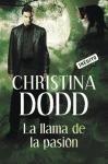 La llama de la pasion / Getting naked again (Spanish Edition)