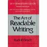 The Art of Readable Writing: With the Flesch Readability Formula (006011293X) by Flesch, Rudolf