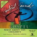 What About The Children [Accompaniment/Performance Track] (Daywind Soundtracks Contemporary)