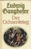 Der Ochsenkrieg - Roman aus dem 15. Jahrhundert