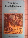 The Swiss Family Robinson (0893754161) by Johann David Wyss