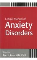Clinical Manual of Anxiety Disorders - Dan J. Stein