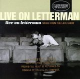 Original album cover of Live On Letterman : Music From The Late Show by Bill Wendell, Alan Kalter, Leonard Tepper, Manny Papp, Fred Melamed, Sirajul Islam, Kenny Sheehan, Maria Pope, Michael Zegen, Kiva Kahl