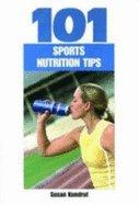 101 Sports Nutrition Tips (05) By Kundrat, Susan [Paperback (2005)]