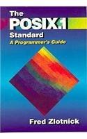 Posix.1 Standard, The:A Programmer's Guide