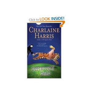 Definitely Dead: A True Blood Novel (Sookie Stackhouse) Charlaine Harris