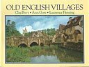 img - for OLD ENGLISH VILLAGES (COUNTRY S.) book / textbook / text book
