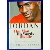 img - for Jordan: The Man, His Words, His Life 1st edition by Krugel, Mitchell (1994) Hardcover book / textbook / text book
