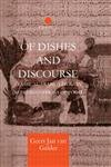 img - for Of Dishes and Discourse: Classical Arabic Literary Representations of Food (Curzon Studies in Arabic and Middle-Eastern Literatures) book / textbook / text book