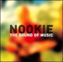 Nookie - 1995 - The Sound of Music [Selector/SEL 5]