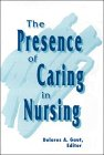 img - for Presence of Caring in Nursing book / textbook / text book