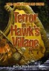 Terror in Hawk's Village (Time-Stone Travelers) (0781440246) by Karla Warkentin