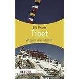"""Tibet: Wissen was stimmt (HERDER spektrum)von """"Uli Franz"""""""