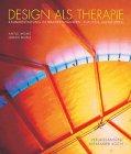 Design als Therapie: Raumgestaltung i...