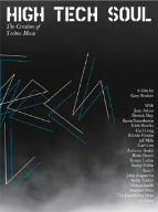 High Tech Soul The Creation Of Techno Music [DVD]