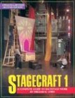 img - for Stagecraft 1: A Complete Guide to Backstage Work book / textbook / text book
