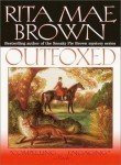 Outfoxed (0345428196) by Brown, Rita Mae