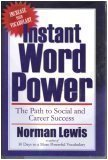 Instant Word Power (Increase your Vocabulary, The Path to social and career success) (1578661463) by Norman Lewis