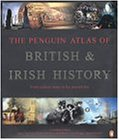 The Penguin Atlas of British and Irish History (Penguin Reference Books)