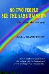 img - for No Two People See the Same Rainbow book / textbook / text book