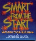 Smart From the Start Make the most of your child's learning