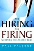 The Hiring and Firing Question and Answer Book
