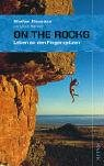On the Rocks: Leben an den Fingerspitzen