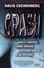Crash [VHS] - James Spader, Holly Hunter, Elias Koteas