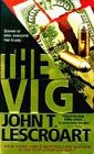 The Vig: A Novel (Dismas Hardy) (1556112211) by John T. Lescroart