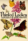Painted Ladies: Butterflies of North America (Millie &amp; Cyndi&#39;s Pocket Nature Guides)