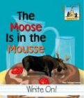 Moose Is in the Mousse
