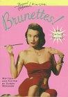 Brunettes! (Bernard of Hollywood Pin-Ups)