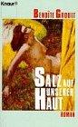 Salz auf unserer Haut - Roman. -