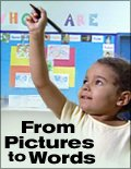 From Pictures To Words: Understanding The Foundations Of Literacy (Dvd) -School Use With Public Screening Authorization front-47099