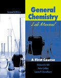 General Chemistry Lab Manual: A First Course (0787296503) by John W. Hill