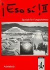 img - for Eso si! II, Arbeitsbuch book / textbook / text book