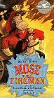 Mose the Fireman [VHS]