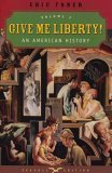 Give Me Liberty!: An American History (First Edition, Seagull Edition)  (Vol. 2)