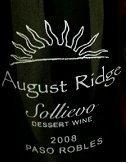 2008 August Ridge Sollievo Dessert Wine